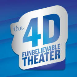 4D Funbelievable Theater