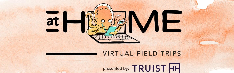 Virtual Field Trips 7