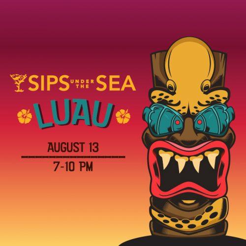 Sips Under the Sea - Luau 1